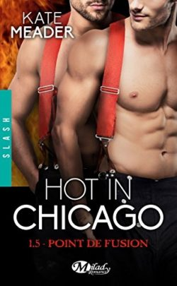 Hot in chicago point de fusion